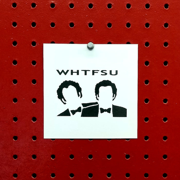WHTFSU Step Brothers Spray Paint Stencil