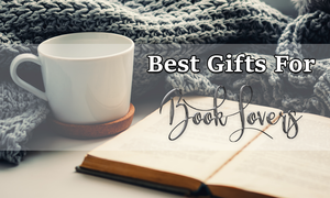 Gift ideas for book lovers that aren't books