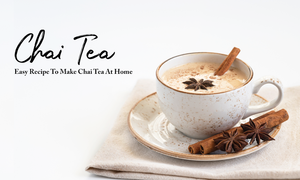 Chai Tea Recipe And Ingredients