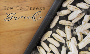 How To Freeze Gnocchi