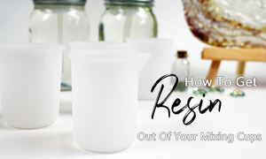 How to get resin out of your mixing cups