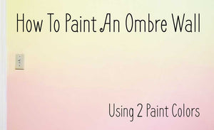 How To Paint An OMBRE Wall With 2 Paint Colors