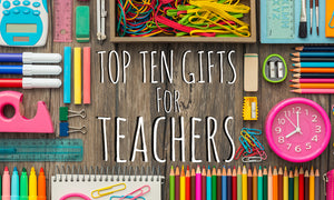 Gift Guide | 10 Best Gifts for Teachers