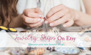 best jewelry shops and sellers on etsy