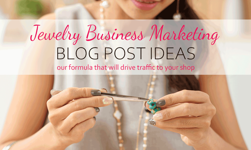 best jewelry marketing ideas