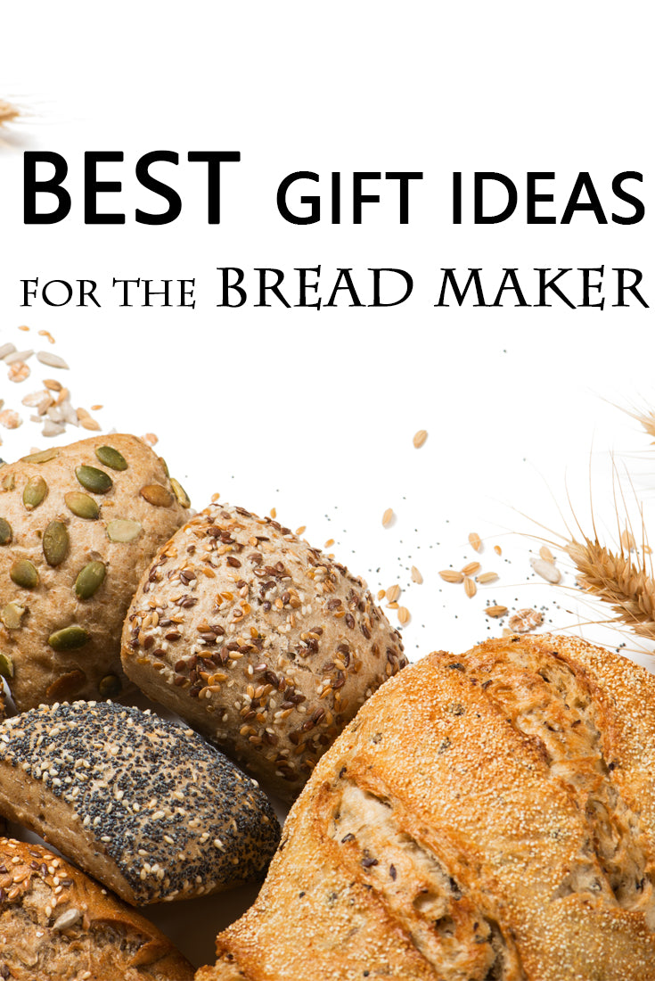 The best gift ideas for bread makers