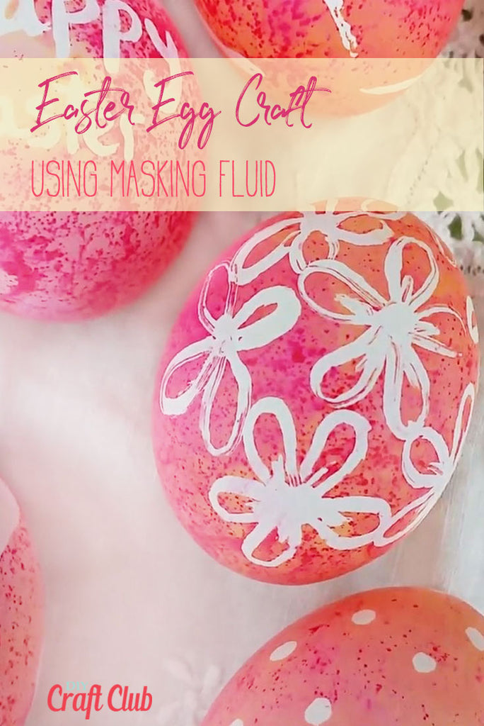Using Masking Fluid To Create Easter Egg Designs
