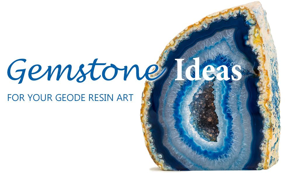 Gemstone and crystal ideas for geode resin art