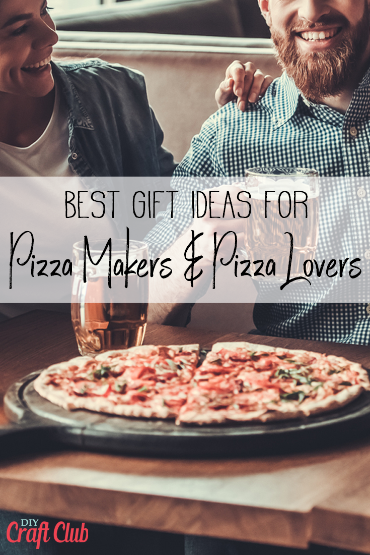 Best Gift Ideas For Pizza Makers And Pizza Lovers