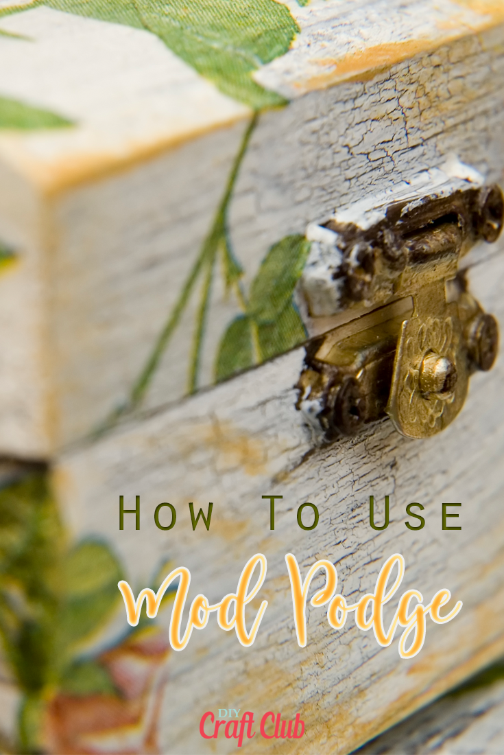 How to use mod podge