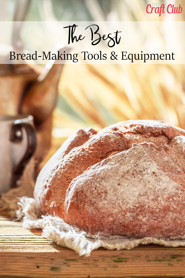 Best Bread Baking Tools And Equipment
