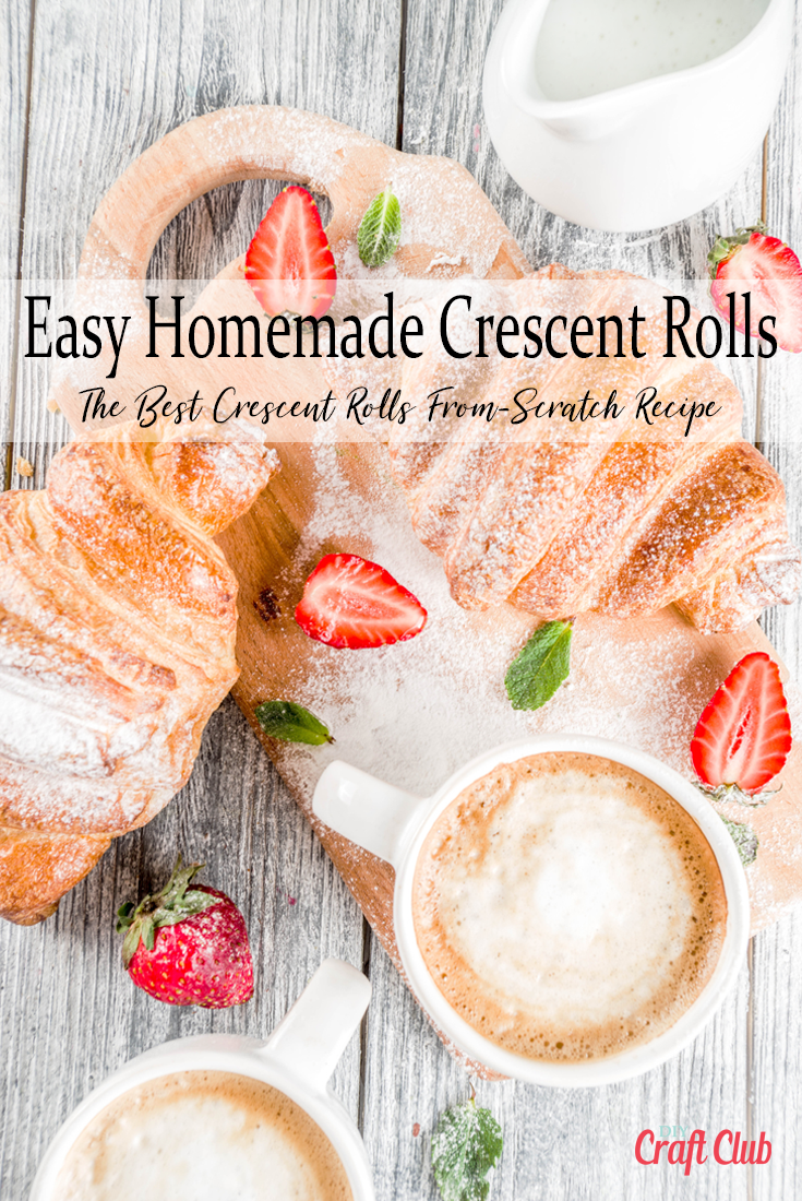 Easy Homemade Crescent Rolls Recipe