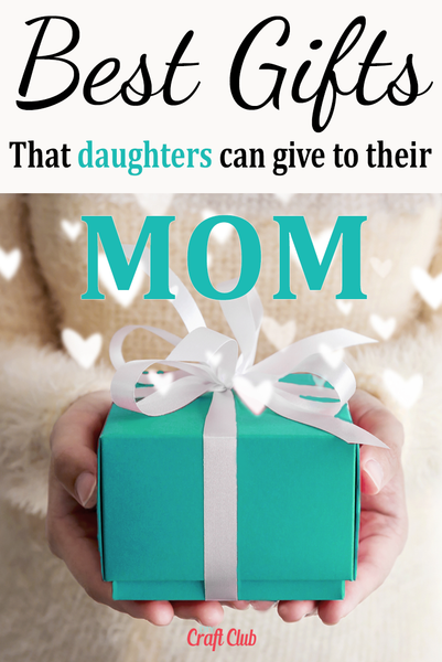 best gift ideas to mom