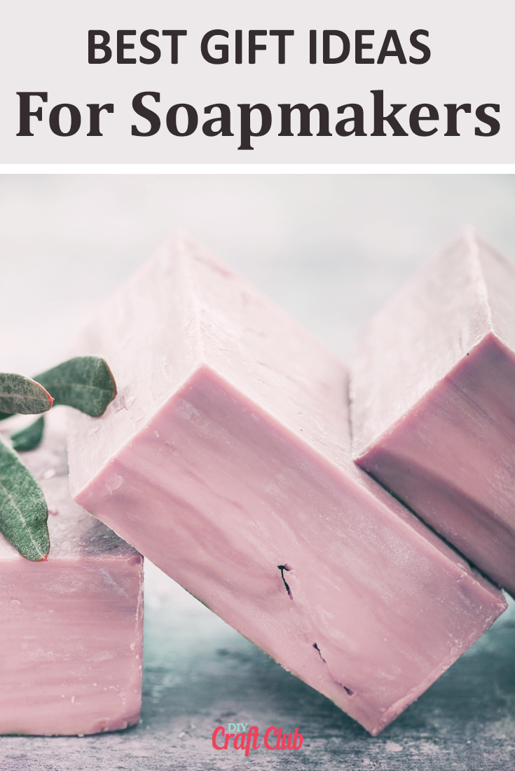 Best Gift Ideas For Soapmakers #handmadesoap #giftguides #diysoap #giftideasforsoapmakers