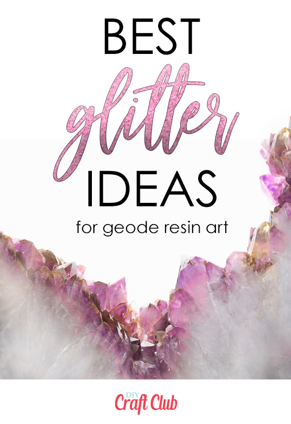 best glitter ideas for geode resin art