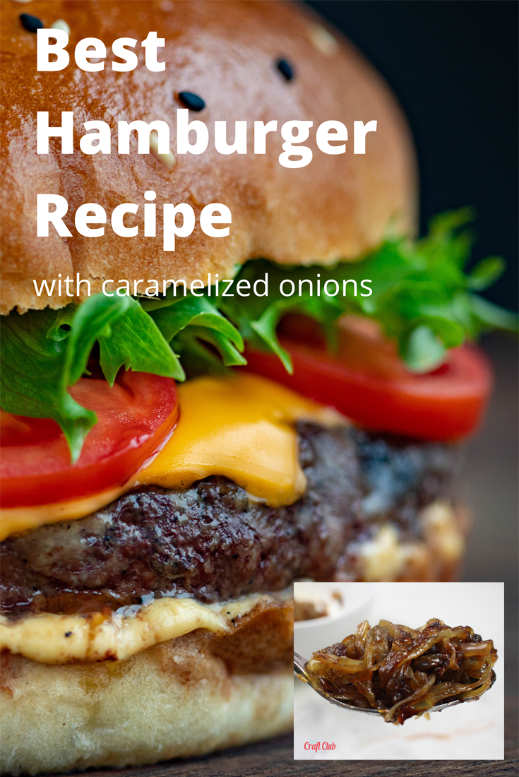 best hamburger recipe with caramelized onions