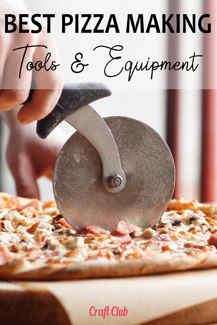 best pizza making tools and equipment