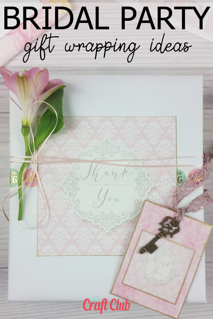 bridal party gift wrapping ideas