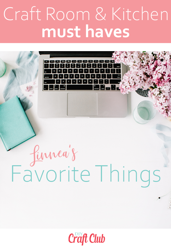 Favorite crafting tools and kitchen gadgets