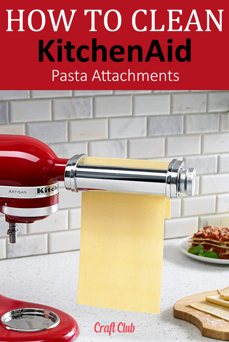 how to clean KitchenAid pasta accessories