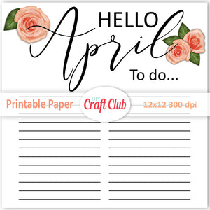 hello April printable paper with lines to do list