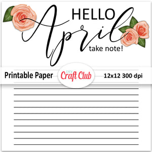 Hello April printable paper with lines
