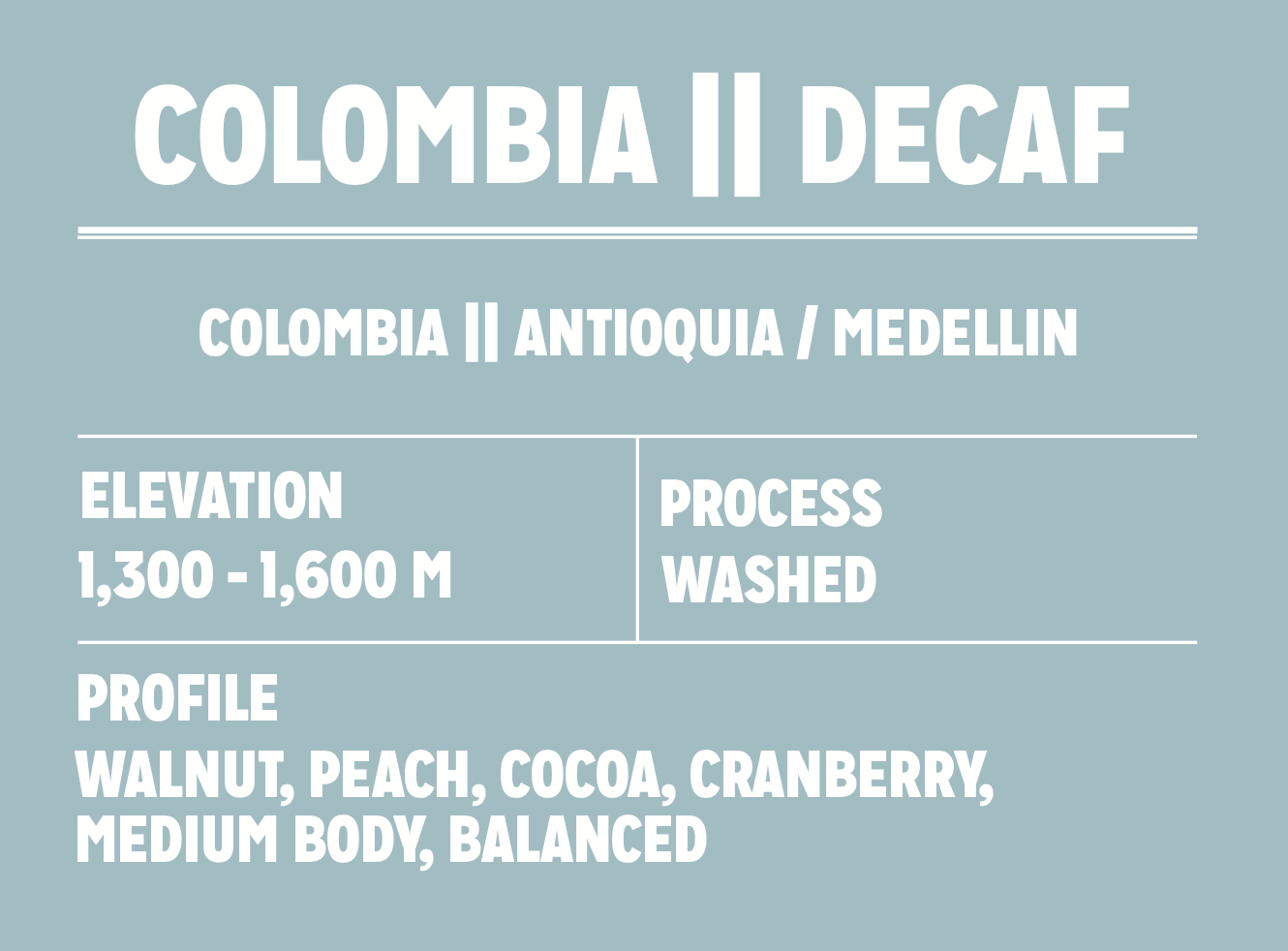 Colombia || Decaf