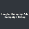Google Shopping Ads Campaign Setup