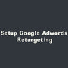 Setup Google Adwords Retargeting