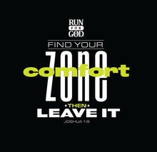 Leave Your Comfort Zone Tee