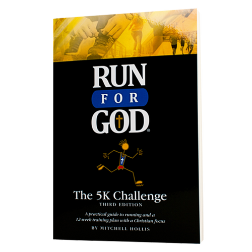 The Run for God 5K Challenge - Student Manual