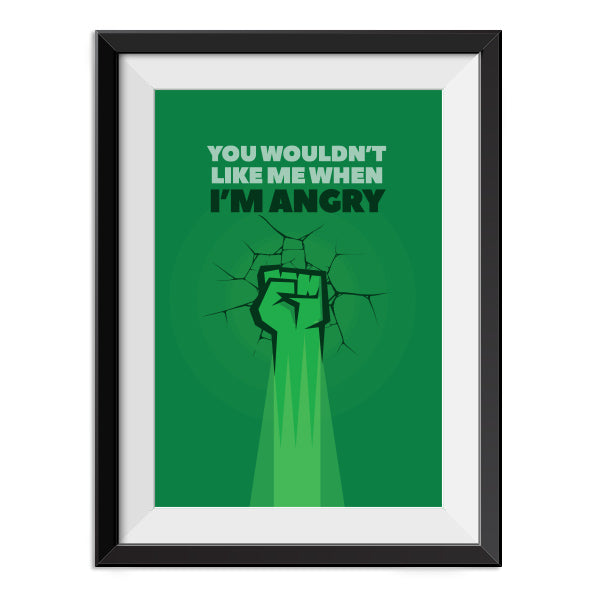 Hulk - When I'm Angry - Quote Minimal Poster Print