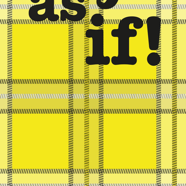 Clueless - As If Quote Minimal Style Poster Print