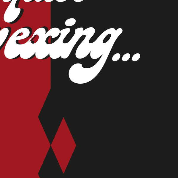 Harley Quinn - I'm known to be quite vexing Quote Minimal Style Poster Print