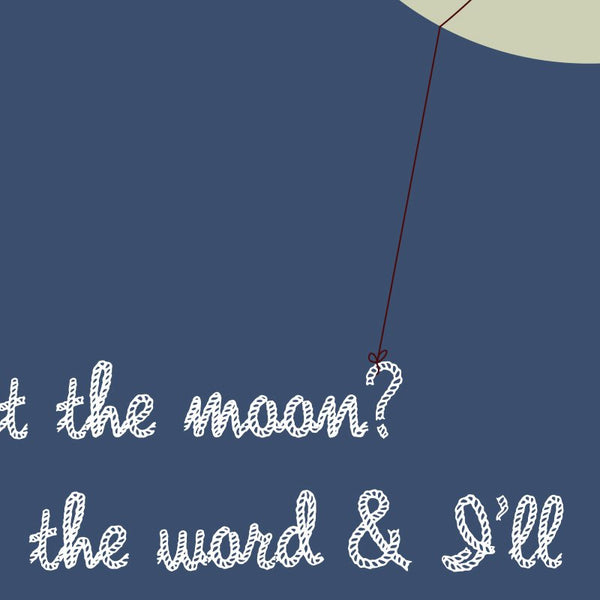 It's a Wonderful Life - Lasso the Moon Quote Minimal Style Greetings Card