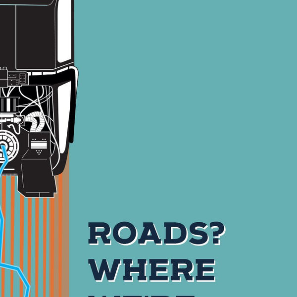 Back to the Future - Roads? Where we're going we don't need roads! Quote Minimal Style Poster Print