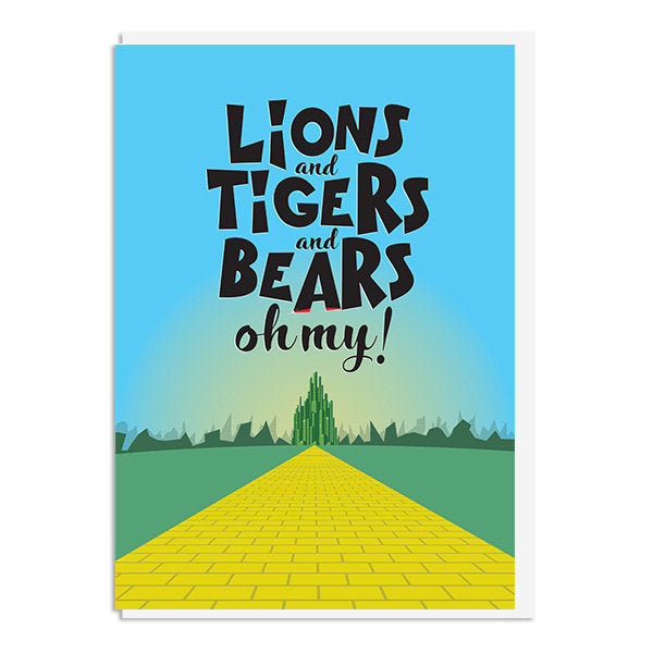 Wizard of Oz - Lions and tigers and bears oh my Quote Minimal Greetings Card
