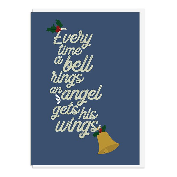 Wonderful Life - Every time a bell rings an angel gets his wings Quote Minimal Greetings Card