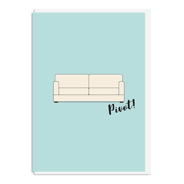 Friends - Pivot Quote Minimal Style Greetings Greetings Card