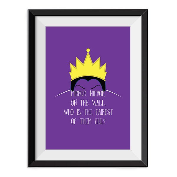 Snow White - Evil Queen Mirror mirror on the wall who is the fairest of them all. Quote Minimal Poster Print
