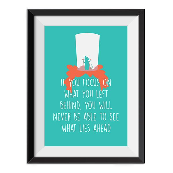 Ratatouille - If you focus on what you left behind Quote Minimal Style Poster Print