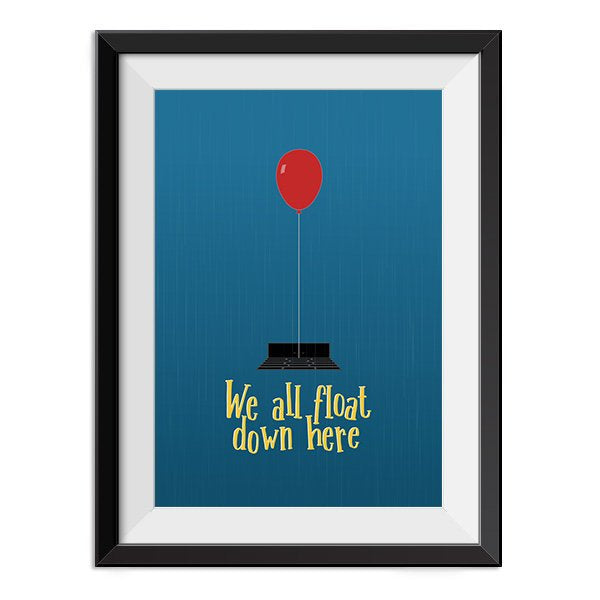It - We all float down here Quote Minimal Style Poster Print
