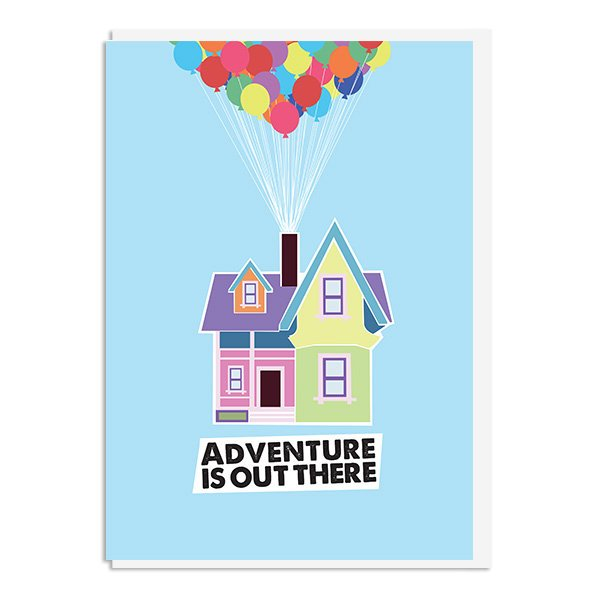 Up - Adventure is Out There Quote Minimal Greetings Card