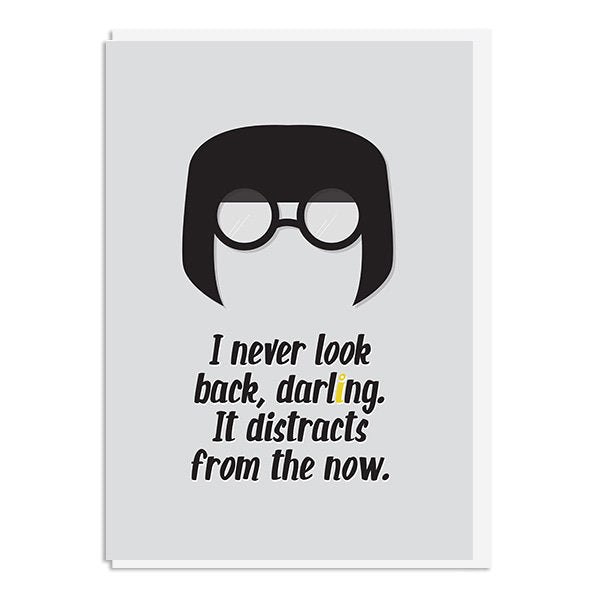 The Incredibles - Edna Mode Never Look Back Darling Quote Minimal Greetings Card