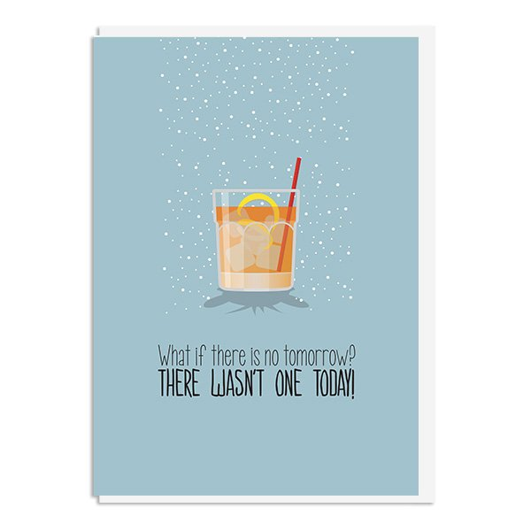 Groundhog Day Card - What if there's no tomorrow? Quote Minimal Greeting Card