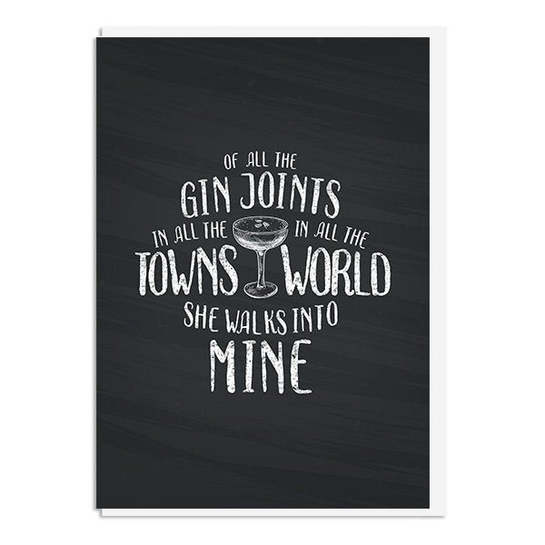 Casablanca - Of all the gin joints in all the towns in all the world, she walks into mine Quote Minimal Greetings Card