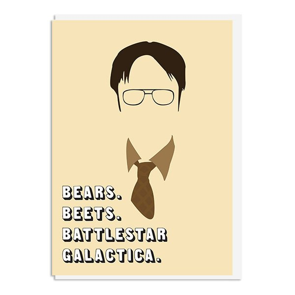 8f3bb5a1993 The Office - Dwight Shrute Bears Beets Battlestar Galactica Quote Minimal  Greetings Card