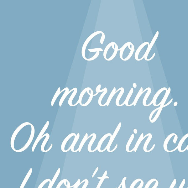 Truman Show - Good Afternoon, Good Evening and Goodnight Quote Minimal Greetings Card