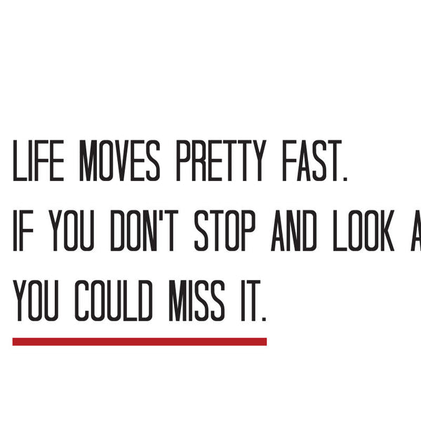 Ferris Bueller - Life Moves Pretty Fast Quote Minimal Style Greetings Card