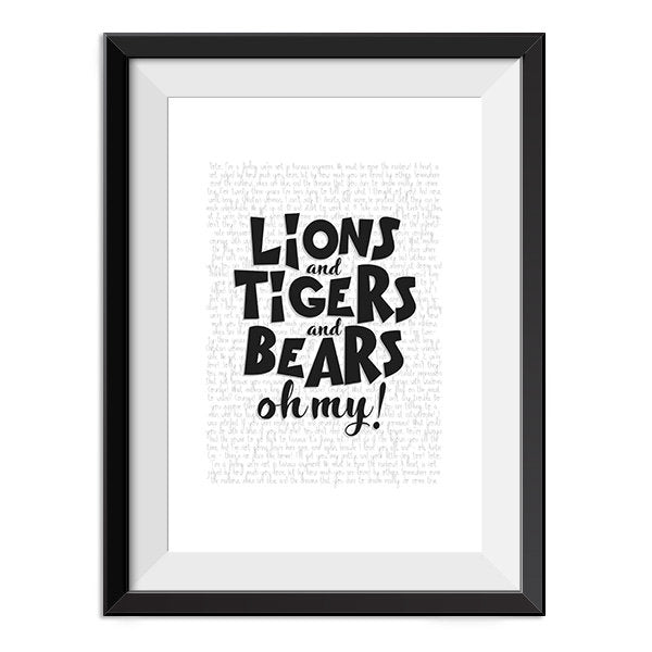 Wizard of Oz - Lions and tigers and bears oh my Quote Minimal Style Poster Print